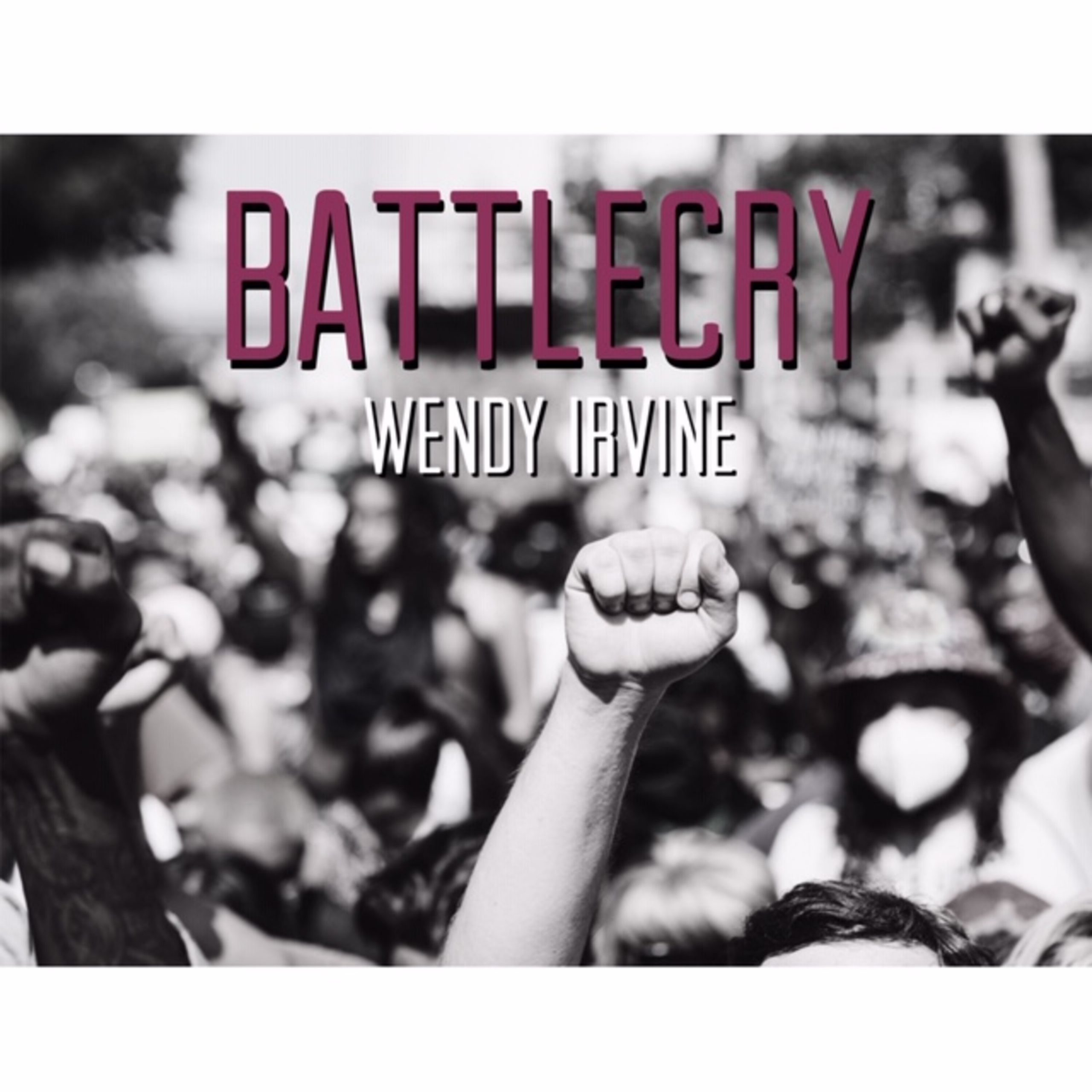 wendyirvine-battlecry